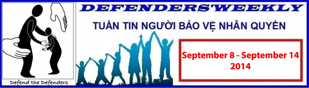 Sep 8 – Sep 14, 2014 Defender's Weekly: Political Activist Nguyen Xuan Nghia Completes His Six-year Imprisonment