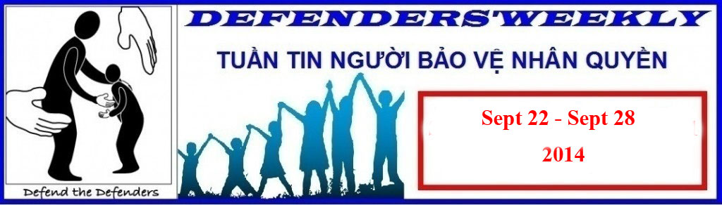 Sept 22- 28, 2014 Defender's Weekly: Prisoner of Conscience Nguyen Tuan Nam Released at Very Bad Health Conditions