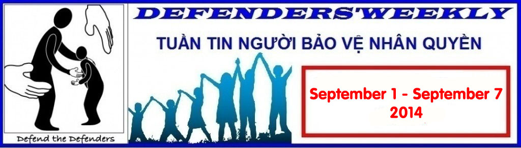 Sep 1 – Sep 7, 2014 Defender's Weekly: Vietnam Women for Human Rights and Former Vietnamese Prisoners of Conscience Protest Imprisonments Imposed over Unjusticed Residents in Trinh Nguyen